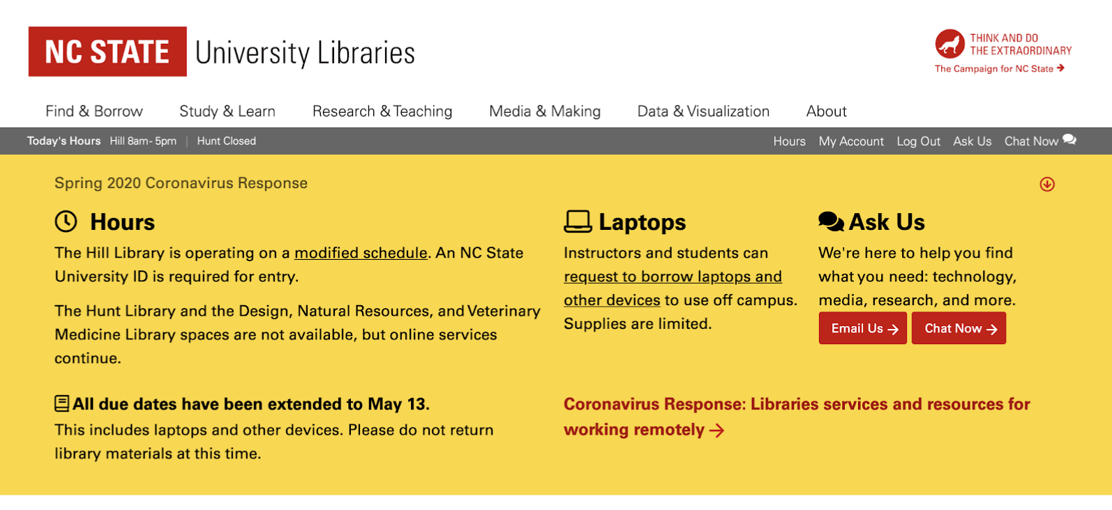 Screenshot of the NC State University Libraries homepage, with a large yellow alert banner that reads Spring 2020 Coronavirus Response' and contains hours changes, due date info, and ways to get help