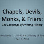 Chapels, Devils, Monks, & Friars The Irreverent Language of Printing History